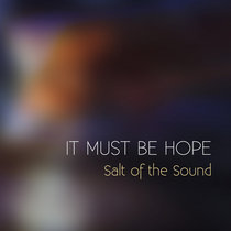 It Must Be Hope - single cover art
