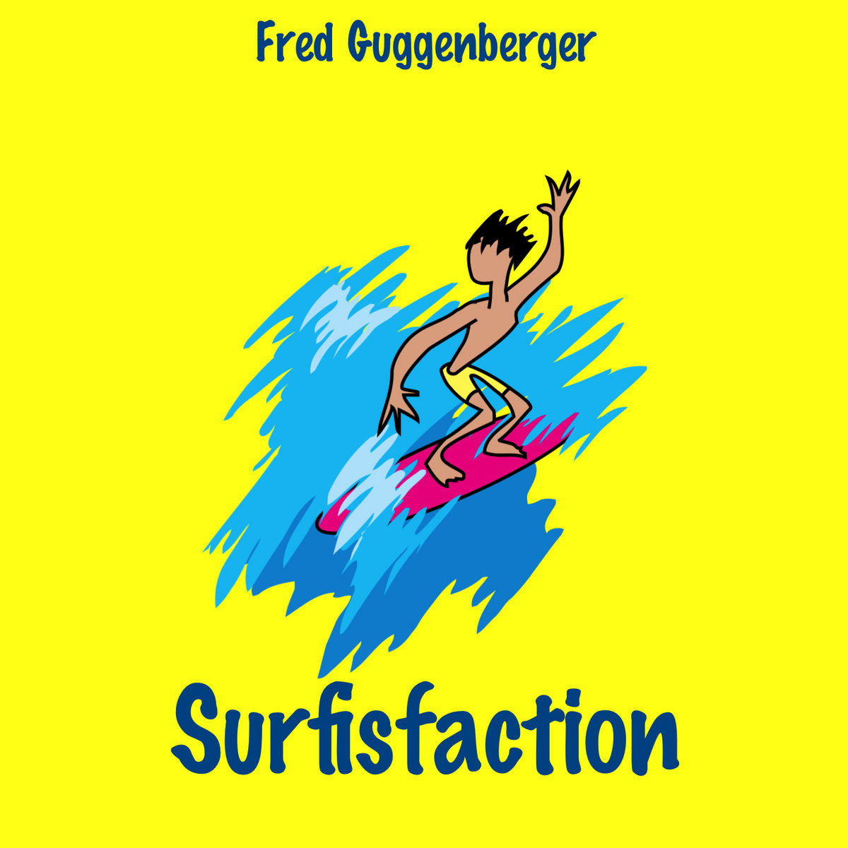 Surfisfaction by Fred Guggenberger