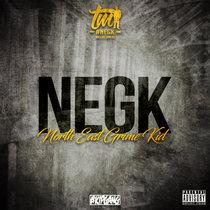 TM - NEGK (The Mixtape) cover art