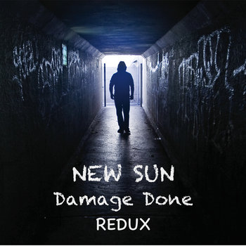 Damage Done Redux by New Sun