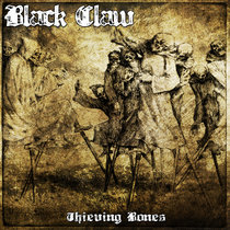 Thieving Bones by Reverend Black Claw