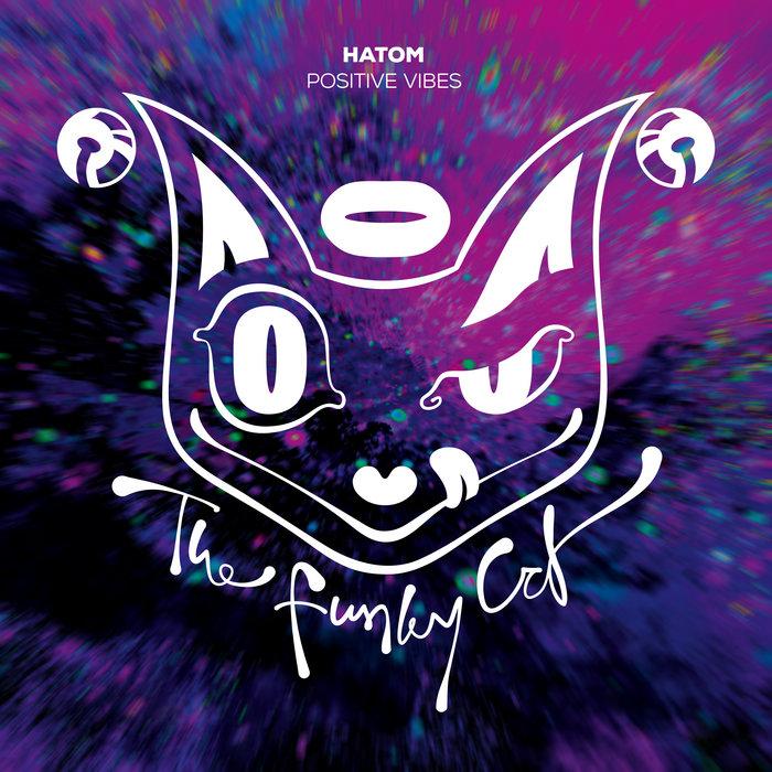 Hatom - Positive Vibes [CATID012]