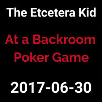 2017-06-30 - At a Backroom Poker Table (live show) cover art
