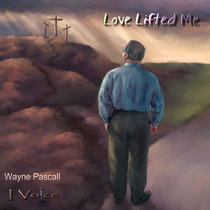 Love Lifted Me cover art