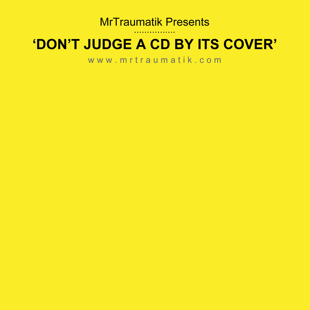 Lets Get Naughty. from Dont Judge A CD By Its Cover by Mr Traumatik