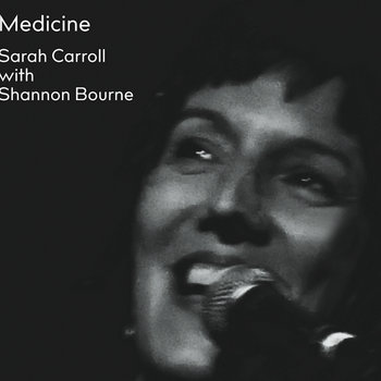 Medicine by Sarah Carroll with Shannon Bourne