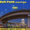 Daft Punk - Around The World (E. «Michelangelo» Persueder Edit Bootleg Regroove)
