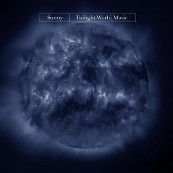 Twilight-World Music by Sonny