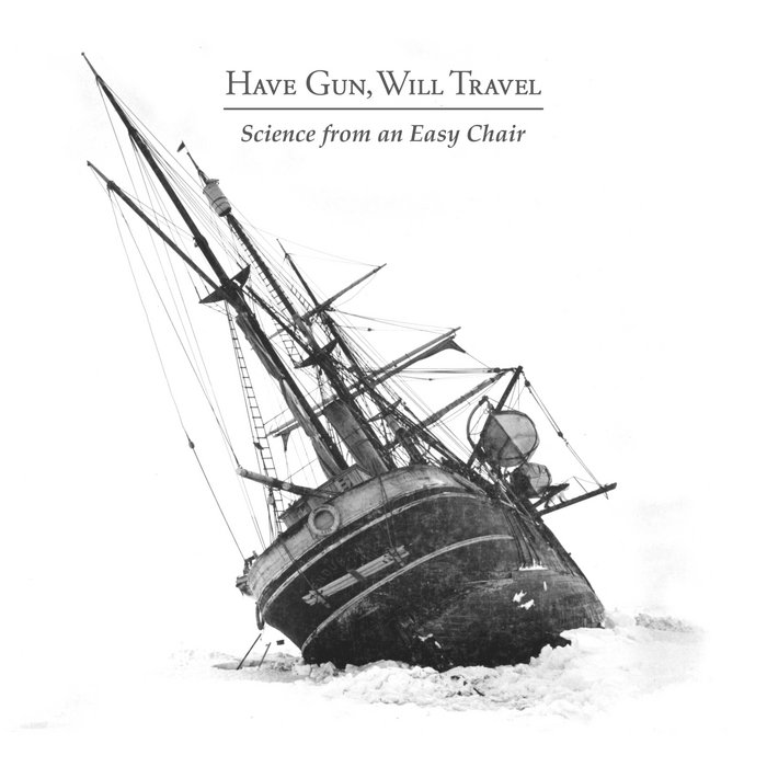 Science from an Easy Chair, by Have Gun, Will Travel