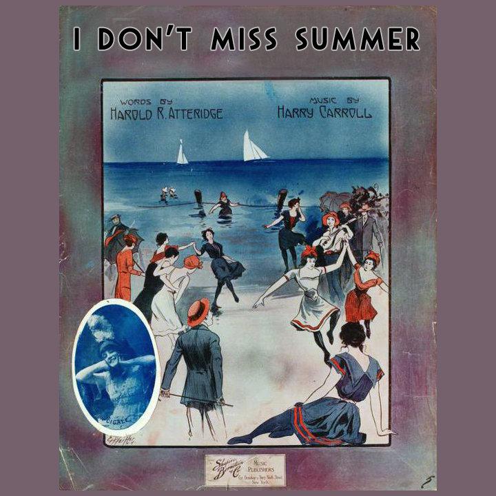I Don\'t Miss Summer | Homeboy Steve