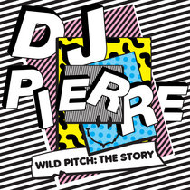 Wild Pitch - The Story cover art