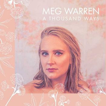 A Thousand Ways by Meg Warren