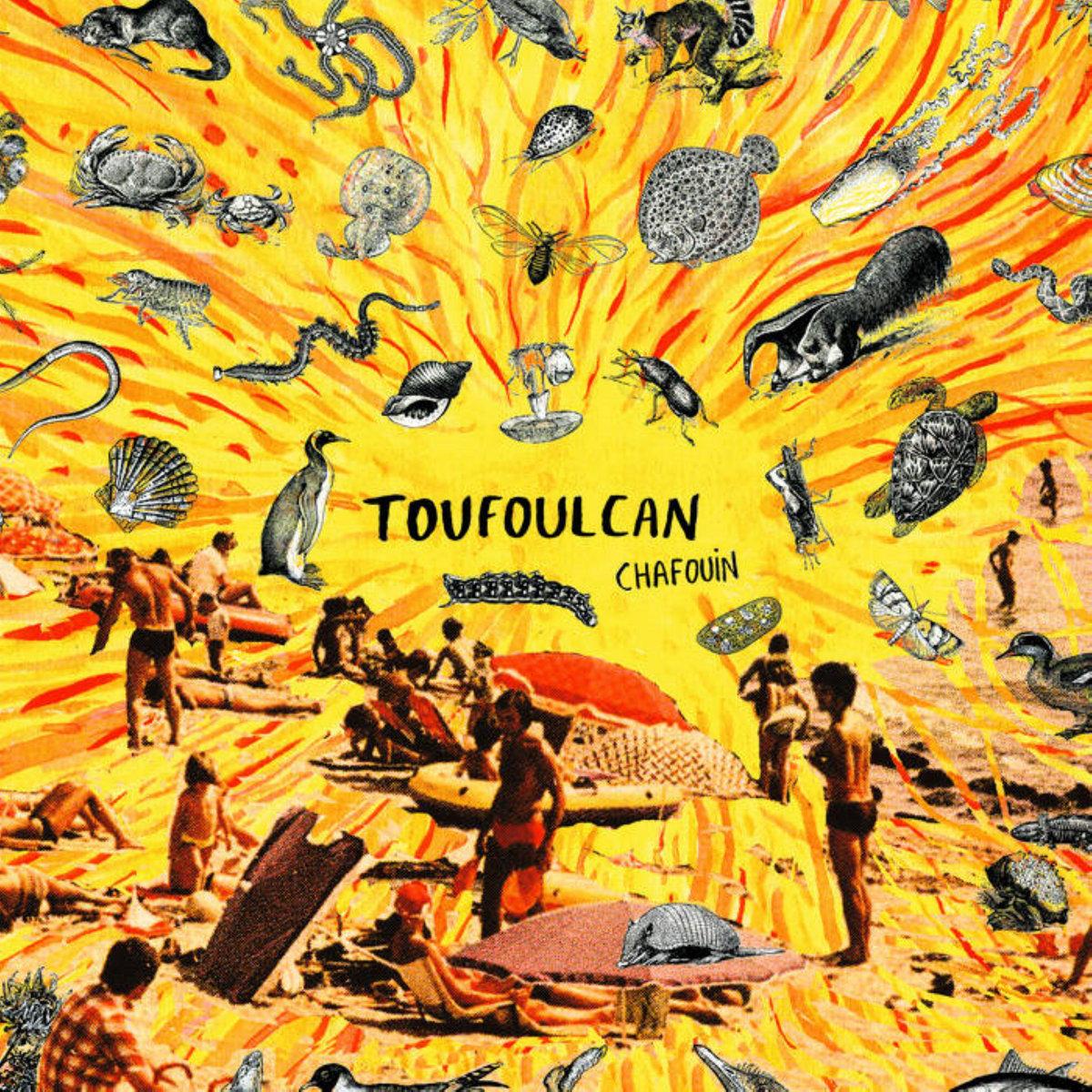 CHAFOUIN – Toufoulcan