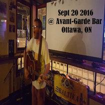 Sept 20 2016 @ Avant-Garde Bar - Ottawa, ON cover art