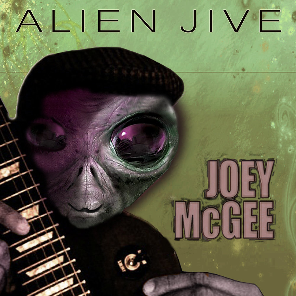Alien Jive by Joey McGee