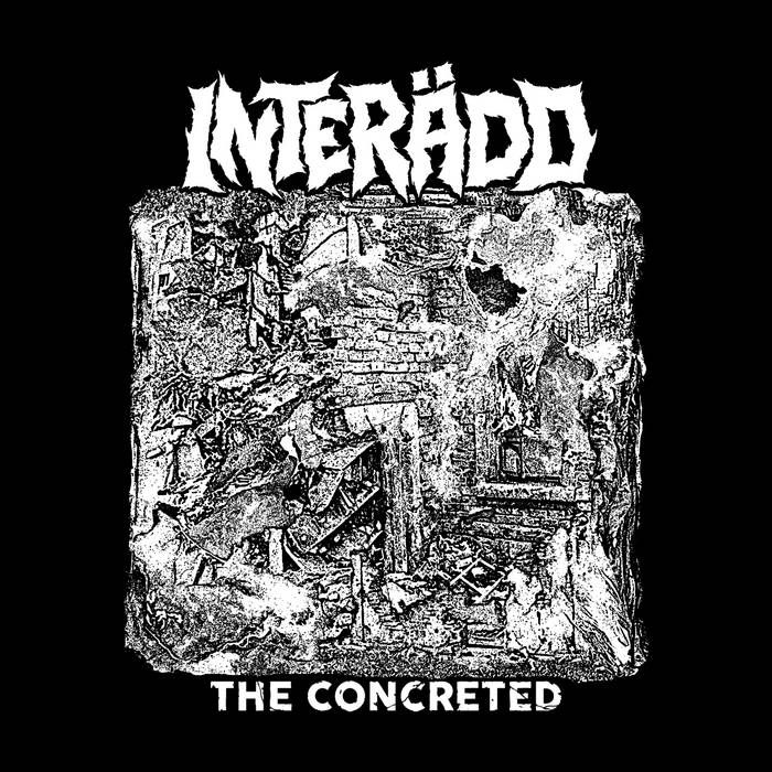 INTERÄDD – The Concreted