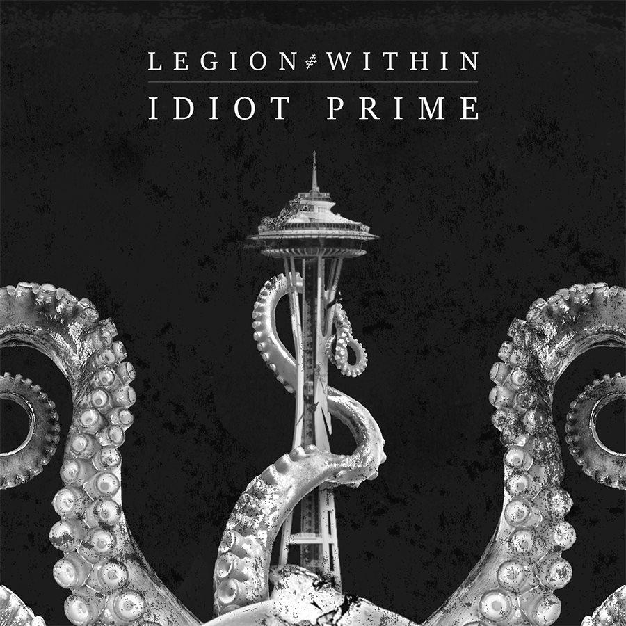 IDIOT PRIME (album Mix) by Legion Within