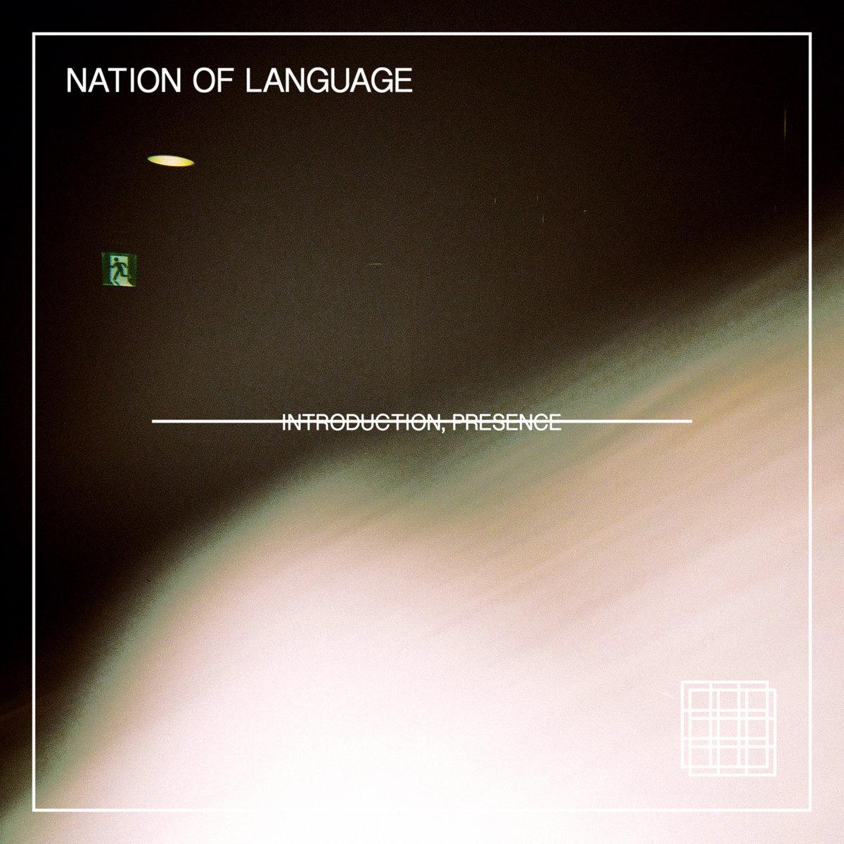 Introduction, Presence | Nation of Language