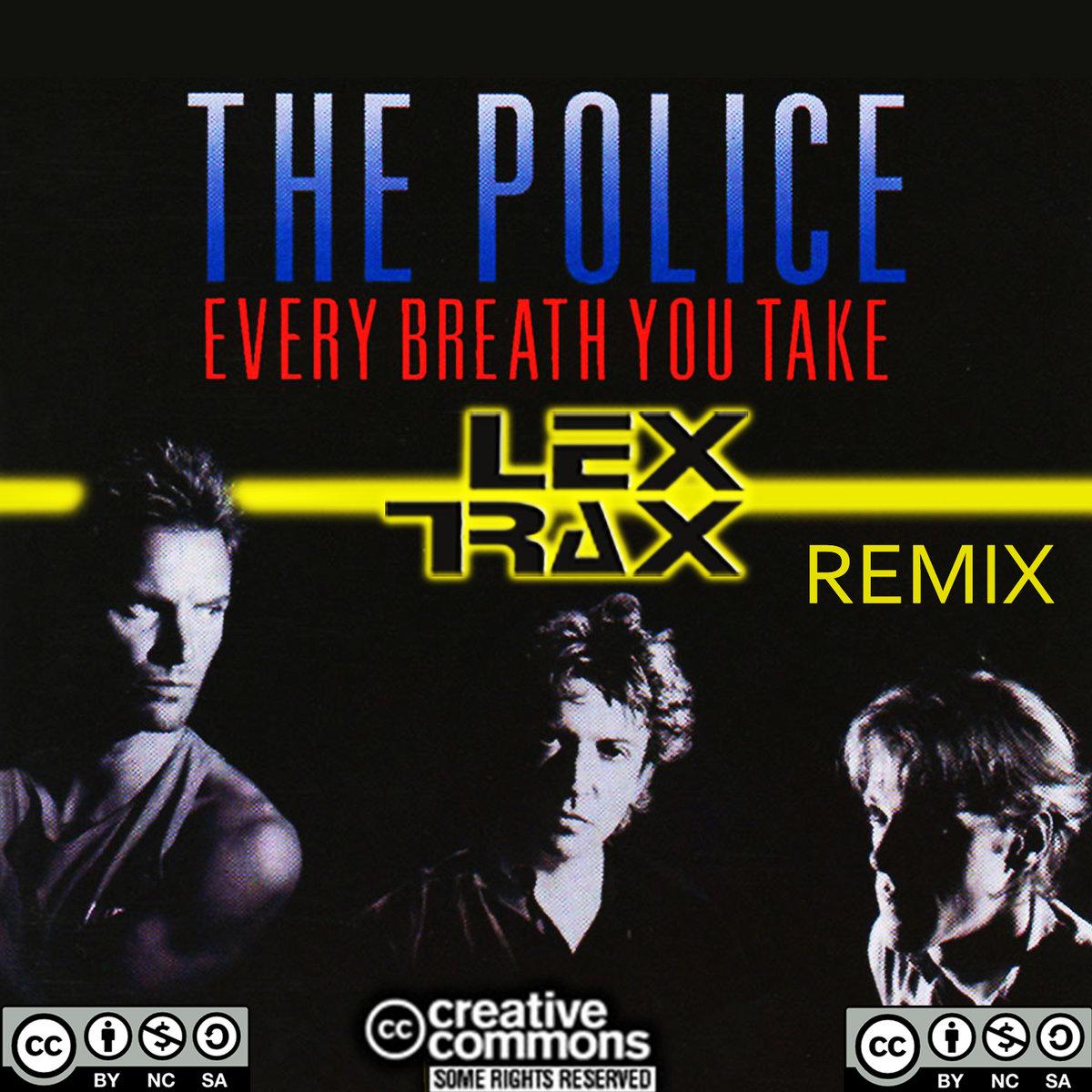 Every Breath You Take (Remix)   Lex Trax