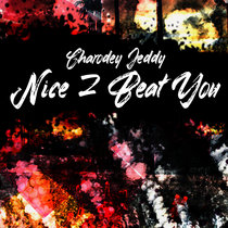 Nice 2 Beat You cover art