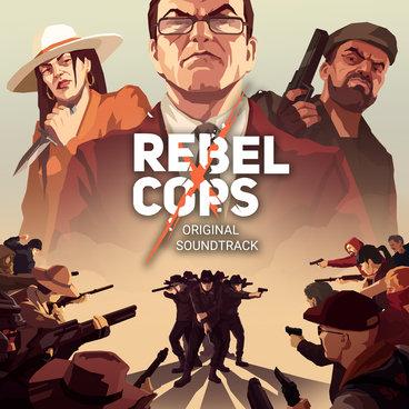 Rebel Cops OST main photo