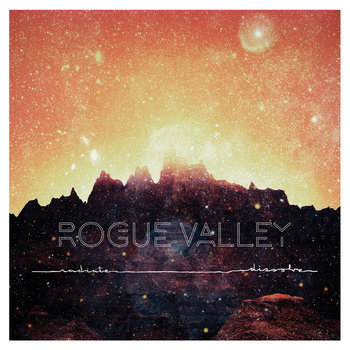 radiate/dissolve by Rogue Valley