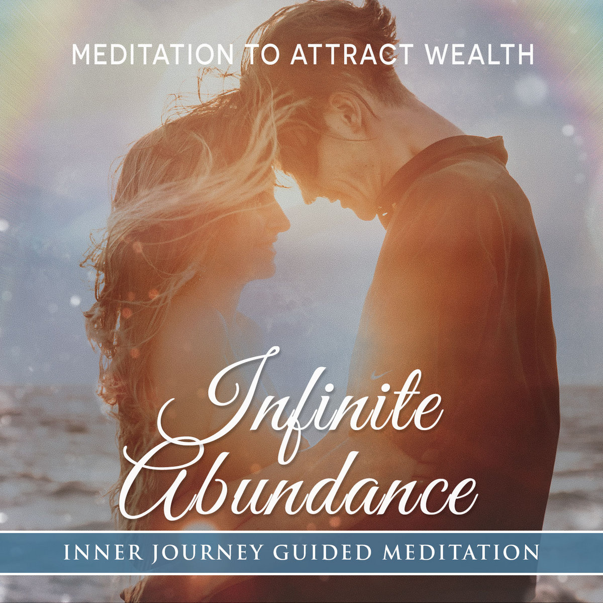 Infinite Abundance a Meditation to bring Money, Happiness