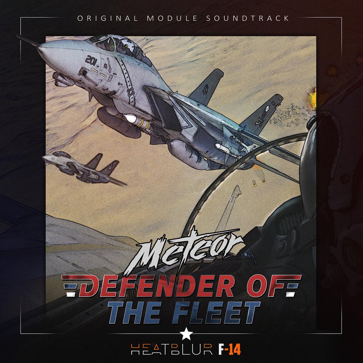 Defender of the Fleet (Heatblur F-14 Original Soundtrack