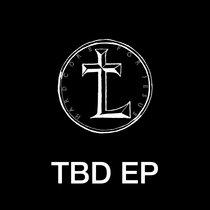 TBD EP (Final Rough Mixes) cover art