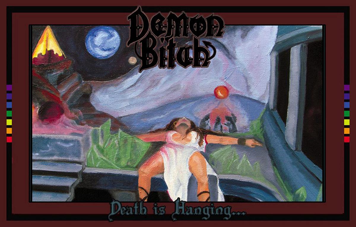 Death is Hanging      Demon Bitch