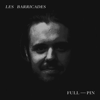 Full-Pin by Les Barricades