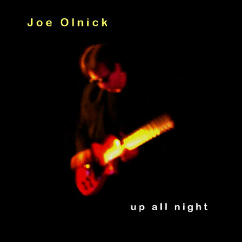 Up All Night by Joe Olnick