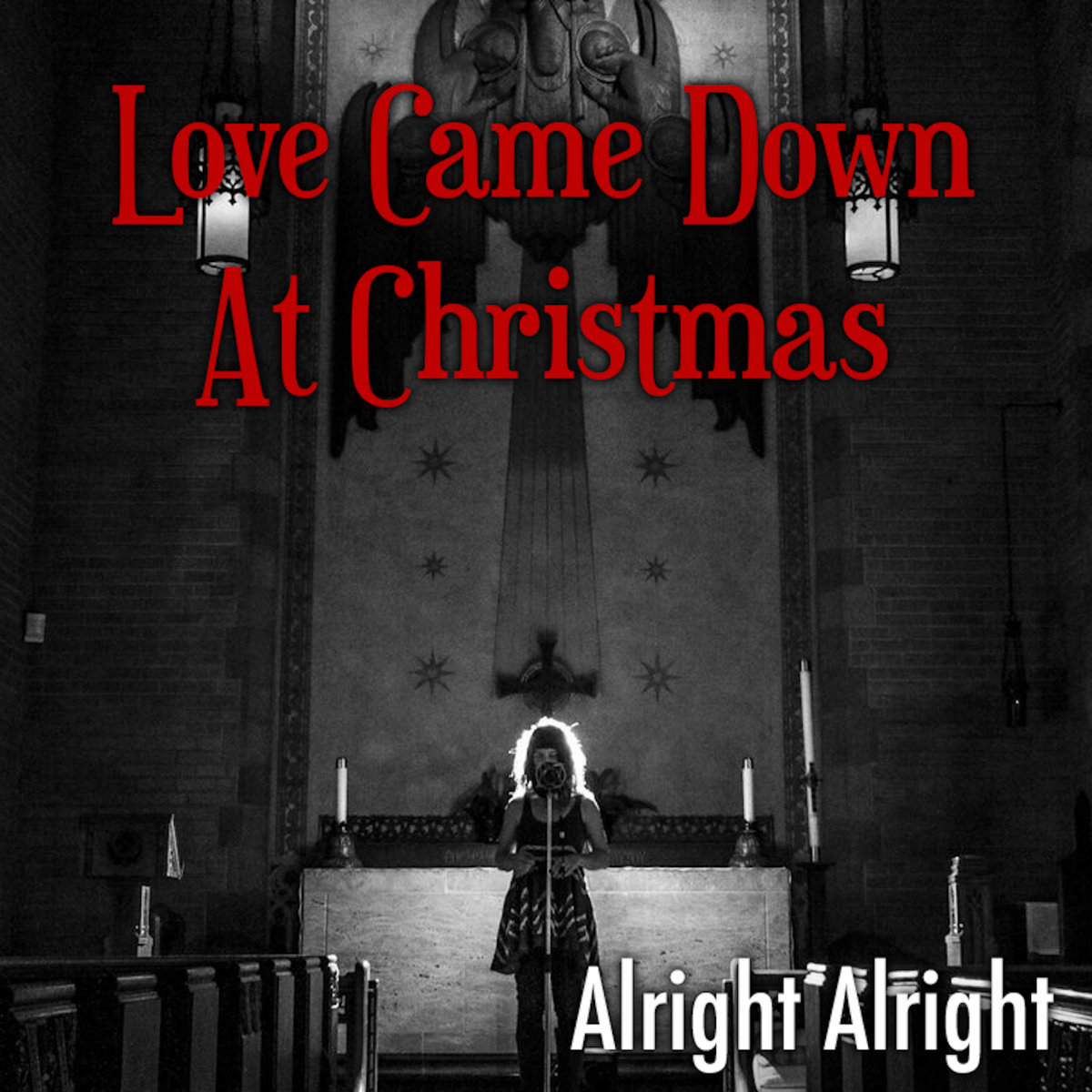 Love Came Down At Christmas.Love Came Down At Christmas Alright Alright