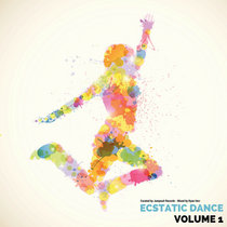 Ecstatic Dance Vol. 1 Mixed by Ryan Herr cover art