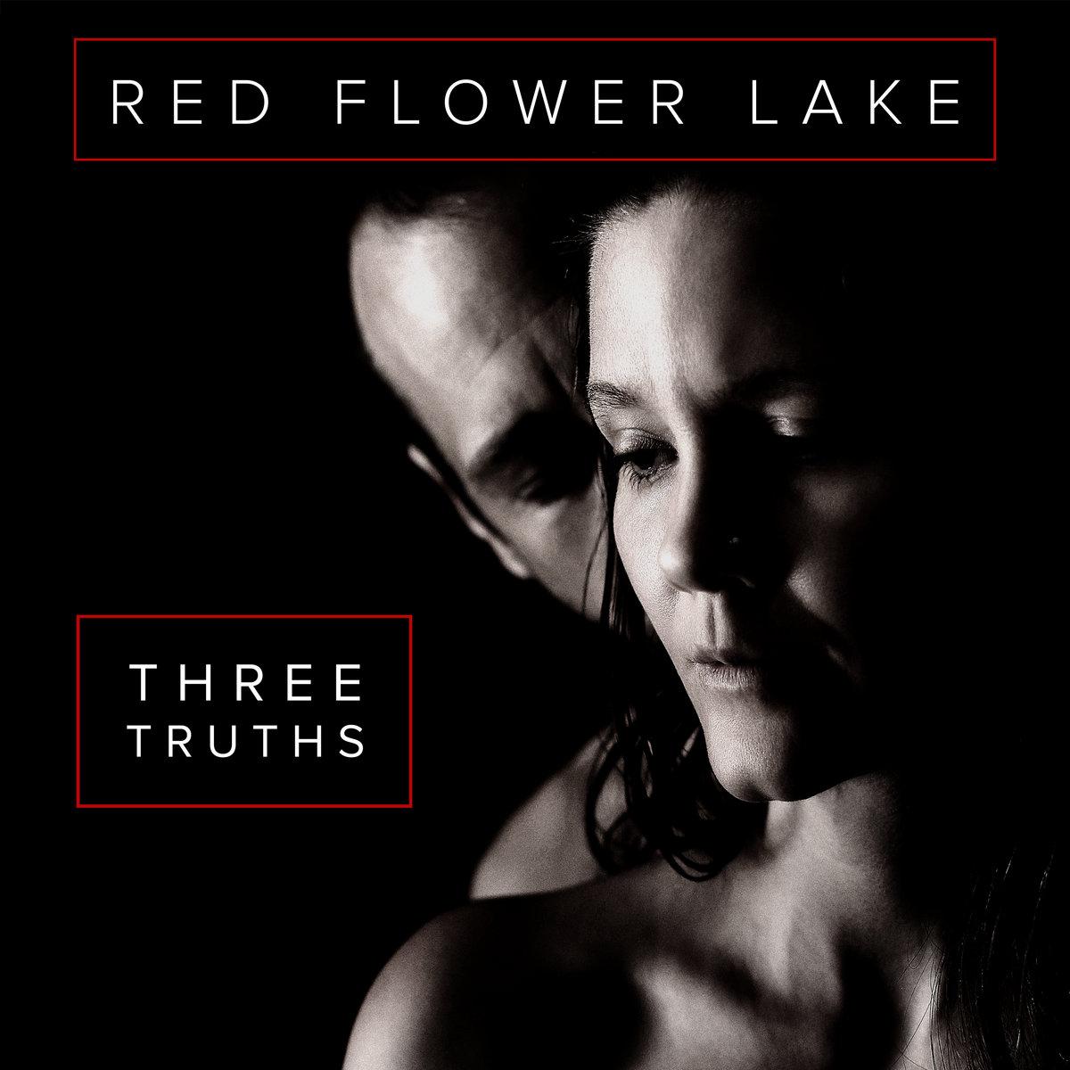 Three Truths | Red Flower Lake