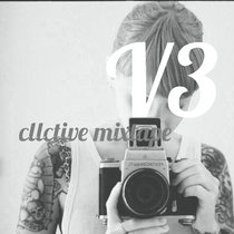 CLLCTIVE MIXTAPE V3 cover art