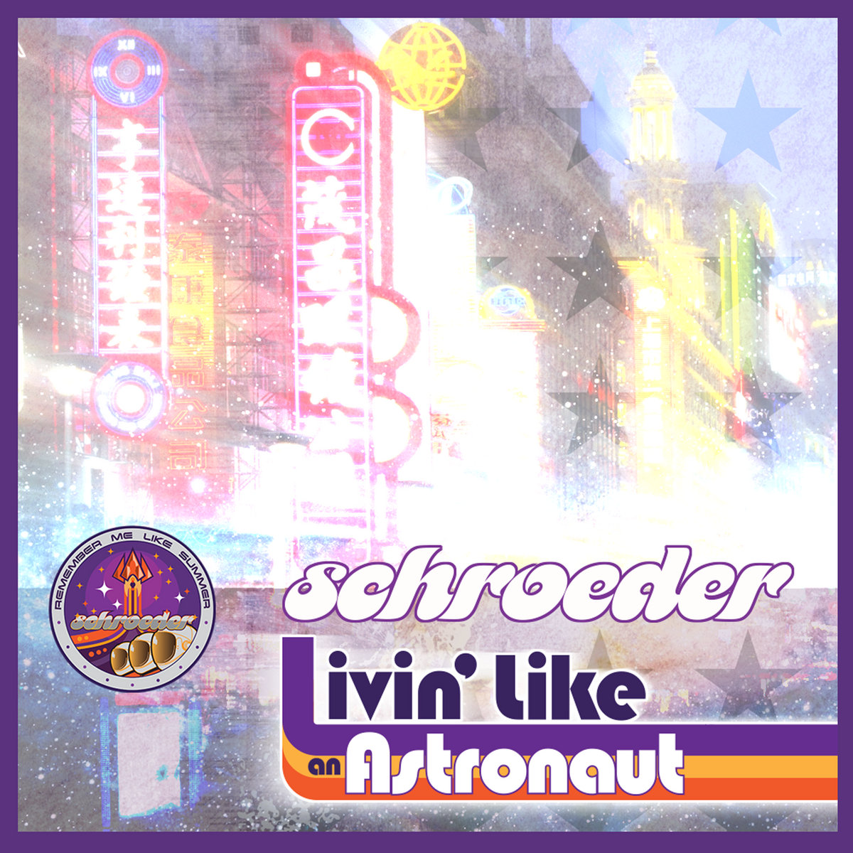 Livin Like An Astronaut Schroeder Big Girl