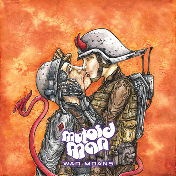 War Moans by Mutoid Man