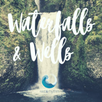 Waterfalls and Wells cover art