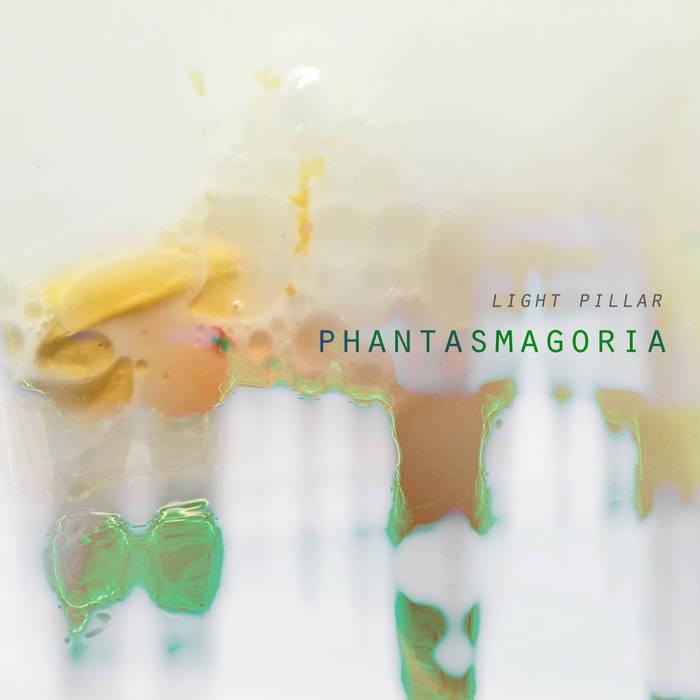 Light Pillar - Phantasmagoria [#389] Cover