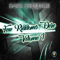 Few Riddims Dere Volume 1 cover art