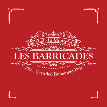 100% Certified Bohemian Pop by Les Barricades