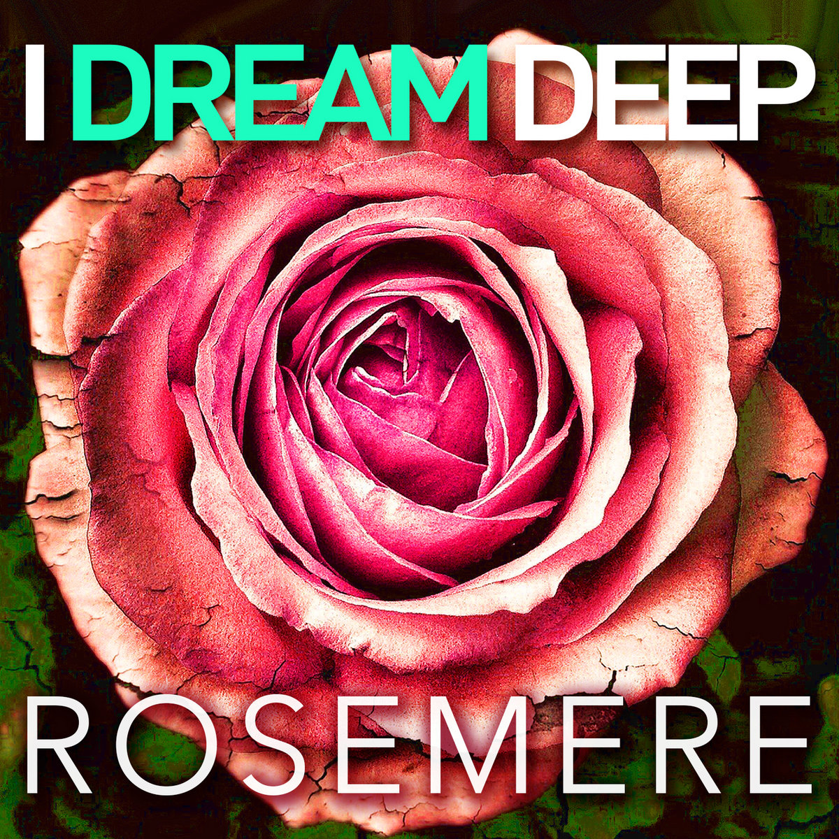 Rosemere by I Dream Deep