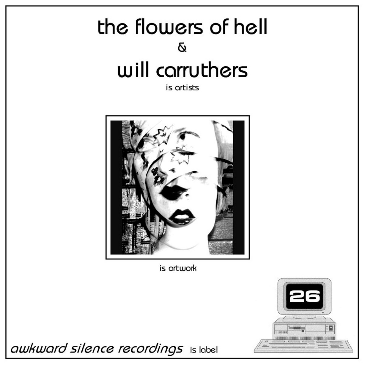 The Flowers Of Hell / Will Carruthers