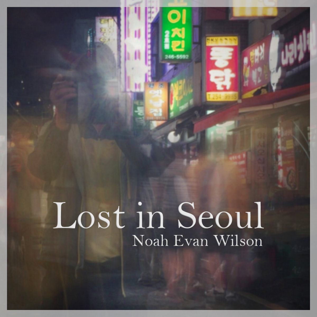 Lost in Seoul by Noah Evan Wilson