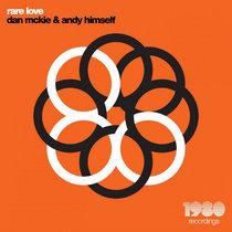 Dan McKie & Andy Himself - Rare Love cover art