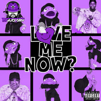 LoVE me NOw [Chopped & Screwed] cover art
