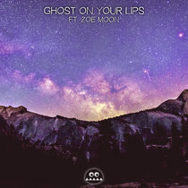 Ghost On Your Lips (ft. Zoë Moon) cover art