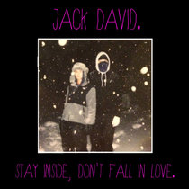 Stay Inside, Don't Fall In Love cover art