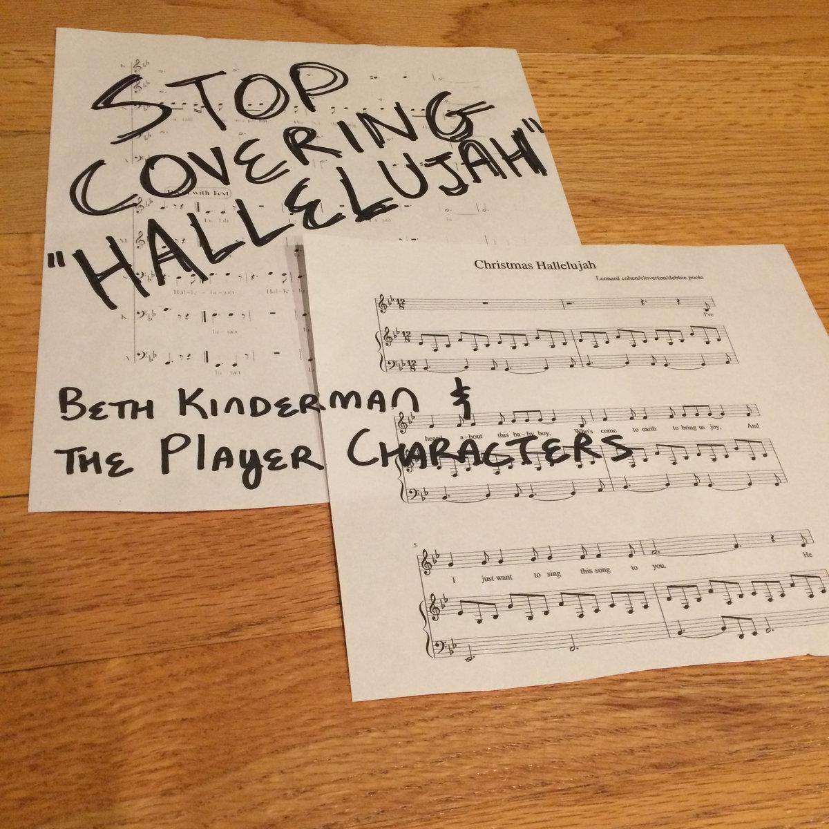 Hallelujah Christmas Lyrics.Stop Covering Hallelujah Uncensored Beth Kinderman